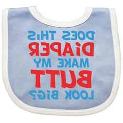 Inktastic Diaper Butt Baby Bib Does This My Look Big Funny N